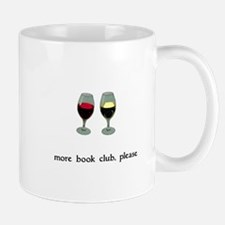 More Book Club Please Mug