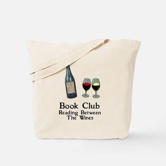 Reading Between Wines Tote Bag