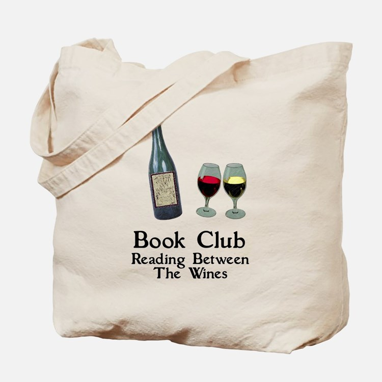 Reading Between Wines Tote Bag