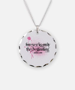 Forever is Only the Beginning by Twibaby Necklace