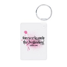 Forever is Only the Beginning by Twibaby Keychains