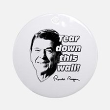 "Reagan Quote ""Tear Down This Wall"" Ornament (Round"