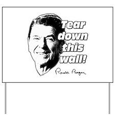 "Reagan Quote ""Tear Down This Wall"" Yard Sign"