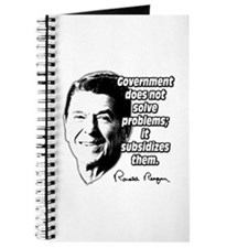 Reagan Quote Government Subsidizes Problems Journa