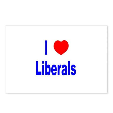 I Love (Heart) Liberals Postcards (Package of 8)