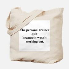 working out joke Tote Bag