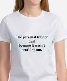 working out joke Women's T-Shirt