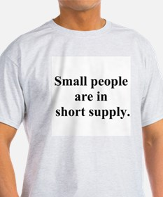 small people joke T-Shirt