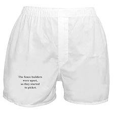 fence builder joke Boxer Shorts