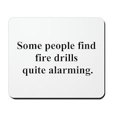 fire drill joke Mousepad