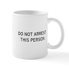 don't arrest me Mug