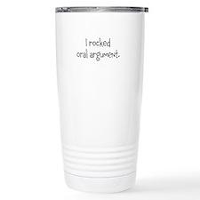 I rocked oral argument. Travel Mug