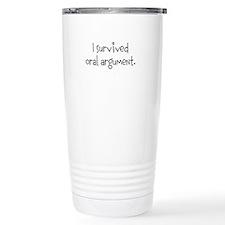 I survived oral argument. Travel Mug
