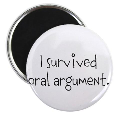 """I survived oral argument. 2.25"""" Magnet (10 pa"""