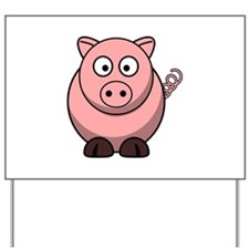 Cartoon Pig Yard Sign