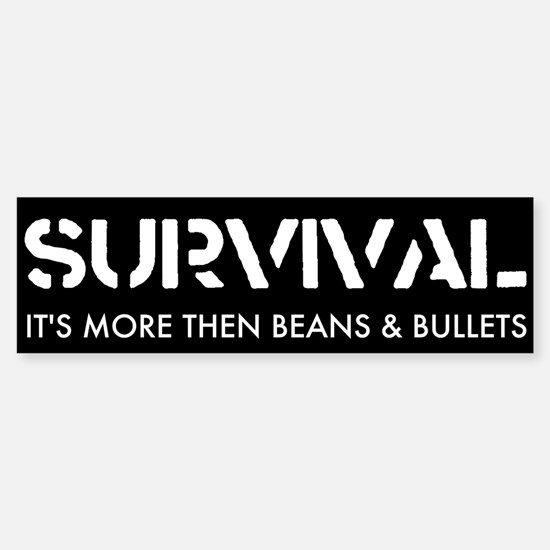 Survival Bumper Bumper Bumper Sticker