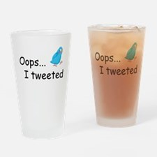 Oops I Tweeted Drinking Glass