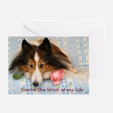 Woof of my Life Greeting Card