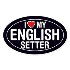 I Love My English Setter Oval Sticker/Decal