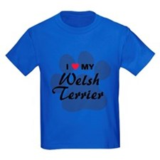 I Love My Welsh Terrier T