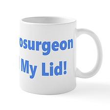 My Neurosurgeon Mug