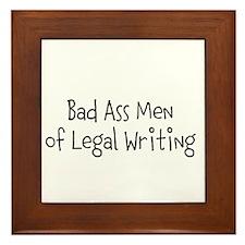 Bad Ass Men of Legal Writing Framed Tile