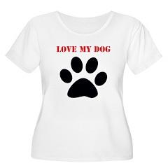 Love My Dog™ T-Shirt