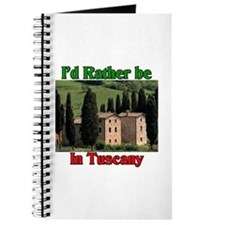 I'd Rather Be In Tuscany Journal
