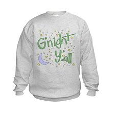Goodnight y'all Sweatshirt