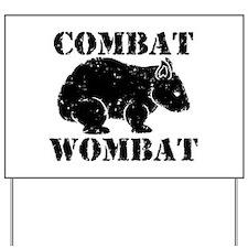 Combat Wombat Yard Sign