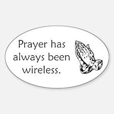 Prayer Is Always Wireless Decal