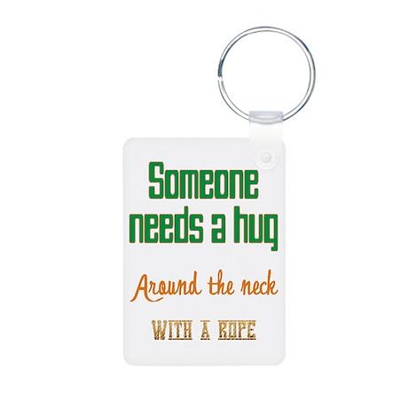 Someone Needs a Hug Aluminum Photo Keychain
