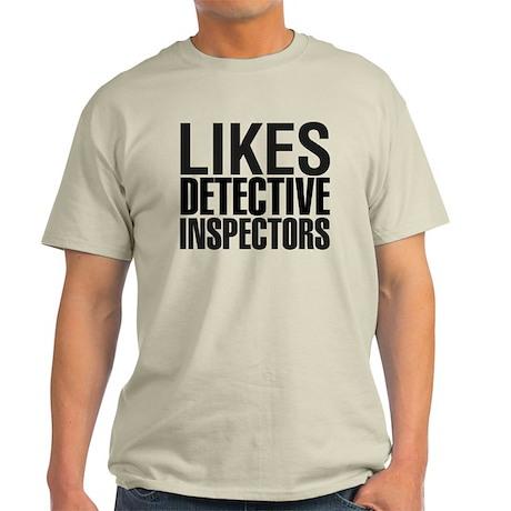Likes Detective Inspectors Light T-Shirt