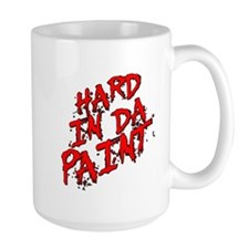 Hard in da Paint Mug