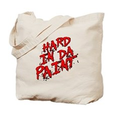 Hard in da Paint Tote Bag