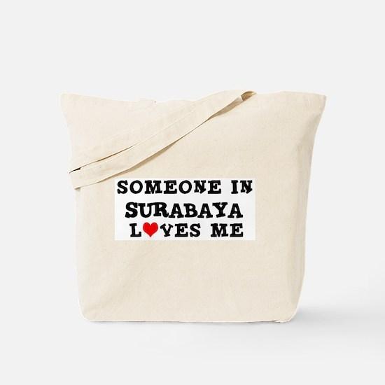 Someone in Surabaya Tote Bag