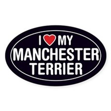 I Love My Manchester Terrier Oval Sticker/Decal
