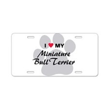 I Love My Mini Bull Terrier Aluminum License Plate