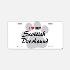 Love My Scottish Deerhound Aluminum License Plate