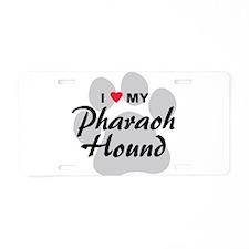 I Love My Pharaoh Hound Aluminum License Plate
