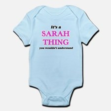 It's a Sarah thing, you wouldn't Body Suit
