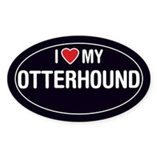 I Love My Otterhound Oval Sticker/Decal