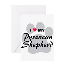 Love My Pyrenean Shepherd Greeting Card