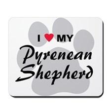 Love My Pyrenean Shepherd Mousepad