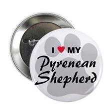 "Love My Pyrenean Shepherd 2.25"" Button"