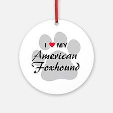 Love My American Foxhound Ornament (Round)