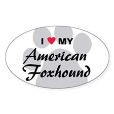 Love My American Foxhound Decal