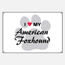 Love My American Foxhound Banner