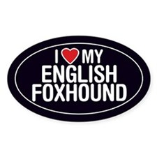 I Love My English Foxhound Oval Sticker/Decal