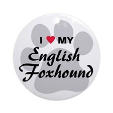I Love My English Foxhound Ornament (Round)